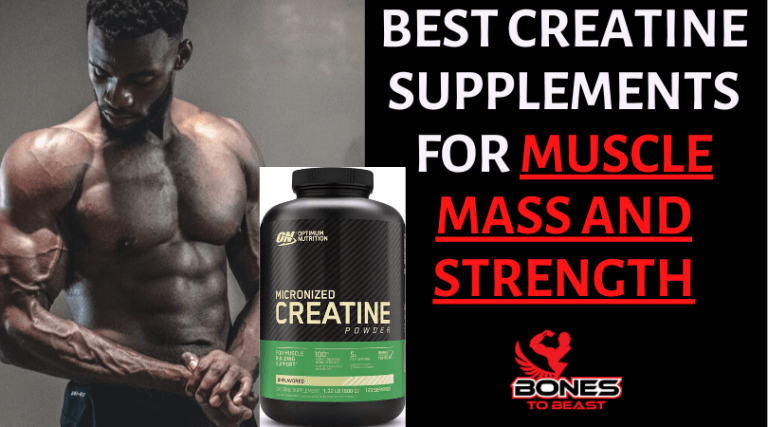 Best Creatine for Mass and Strength