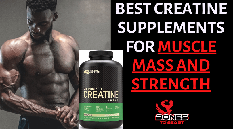 Creatine Supplements for Muscle Mass and Strength
