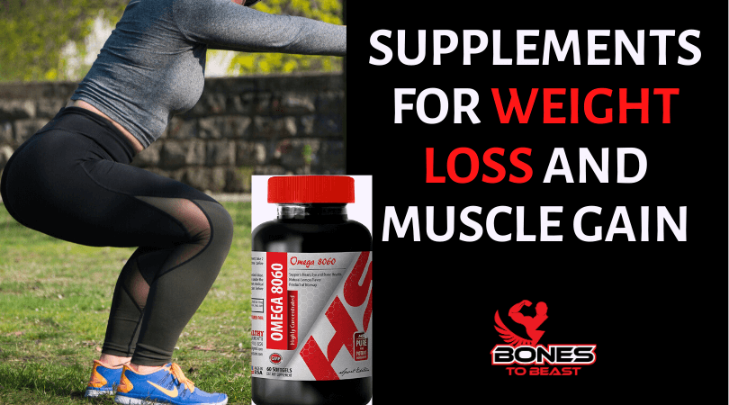 Best Supplements for Women Weight Loss and Muscle Gain